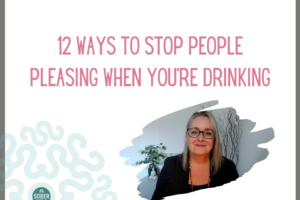 12 Ways to Stop People Pleasing When You're Drinking