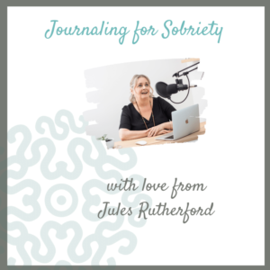 Journaling For Sobriety