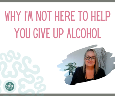 Why I'm not here to help you give up alcohol (1)